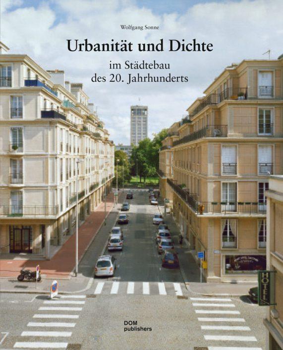Urbanität und Dichte im Städtebau des 20. Jahrhunderts