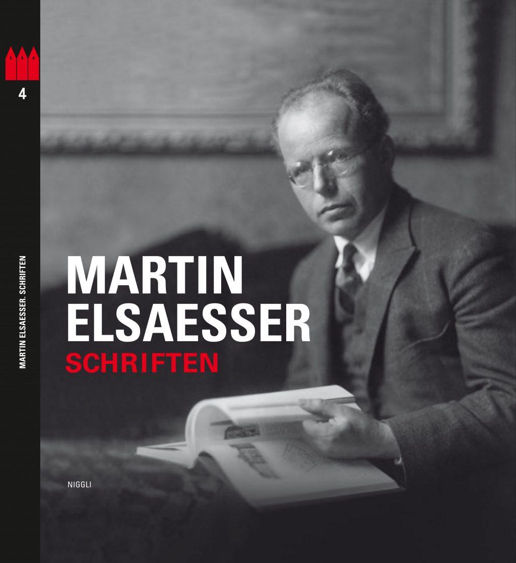 Martin Elsaesser Edition ausgewählter Schriften